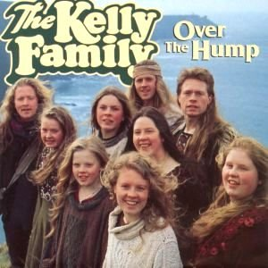 The Kelly Family - Over The Hump - Zortam Music