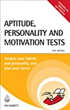 img - for Aptitude Personality and Motivation Tests: Analyse Your Talents and Personality and Plan Your Career: 42 (Testing Series) book / textbook / text book