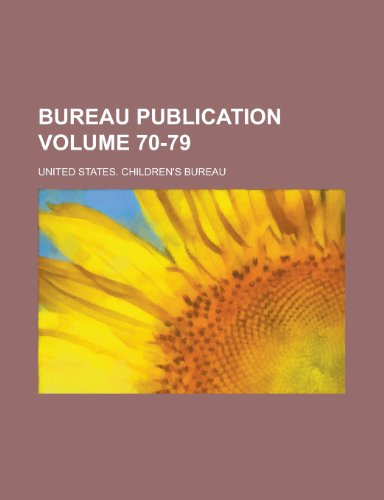 Bureau Publication Volume 70-79
