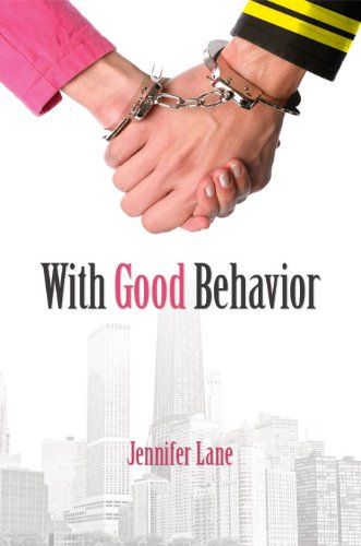 With Good Behavior (Paperback) by Jennifer Lane