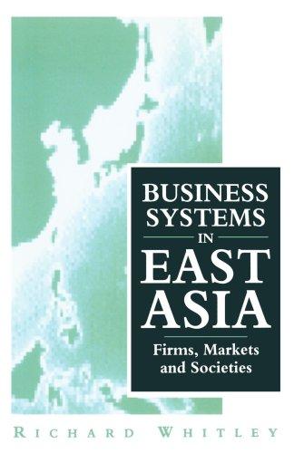 在东亚地区的业务系统: 企业、 市场和社会
