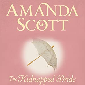 The Kidnapped Bride | [Amanda Scott]
