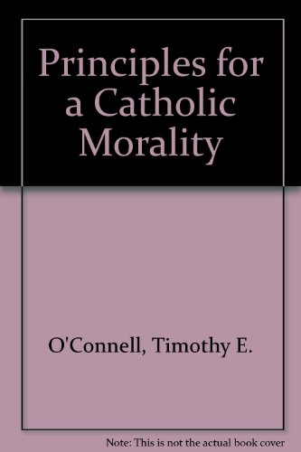 Principles for a Catholic MoralityFrom HarperCollins
