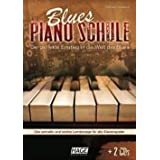 Blues Piano Schule mit 2 CDs: Der perfekte Einstieg in die Welt des Blues. Das schnelle und leichte Lernkonzept fr alle Klavierspielervon &#34;Helmut Hage&#34;