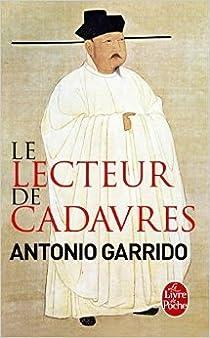 Le lecteur de cadavres  par Garrido