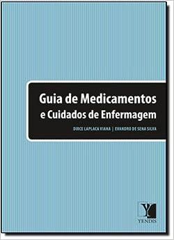 Guia De Medicamentos E Cuidados De Enfermagem (Em Portuguese do Brasil