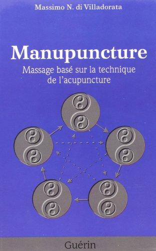 manupuncture massage base sur les techniques de l acupuncture