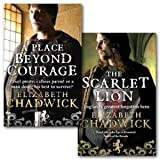 Elizabeth Chadwick Collection 2 Books Set (A Place Beyond Courage and the Scarlet Lion)