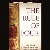 The Rule of Four | [Ian Caldwell, Dustin Thomason]