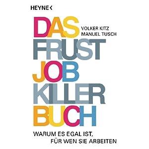 eBook Cover für  Das Frustjobkillerbuch Warum es egal ist f xFC r wen Sie arbeiten