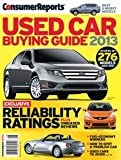 Consumer Reports Used Car Buying Guide 2013