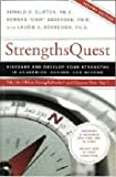 Strengths Quest: Discover and Develop Your Strengths in Academics, Career, and Beyond (1595620117) by Donald O. Clifton