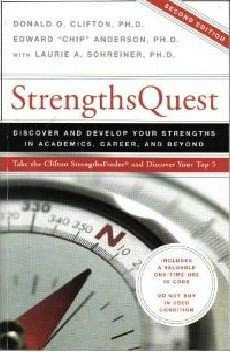 Strengths Quest: Discover and Develop Your Strengths in...