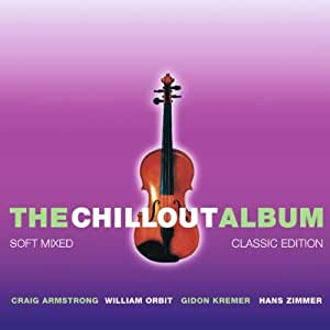 The Chillout Album - Classic Edition