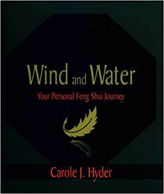 Wind and Water: Your Personal Feng Shui Journey