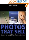 Photos That Sell: The Art of Successful Freelance Photography