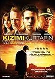 Gone Baby Gone - Kizimi Kurtarin
