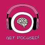 Get Focused! Konzentration steigern mit Hypnose   Kim Fleckenstein