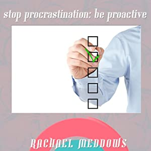 Stop Procrastinating Be Proactive Speech