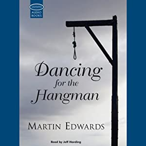 Dancing for the Hangman | [Martin Edwards]