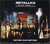 Nothing Else Matters by Metallica (2000-01-25)