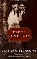 Trece Sentidos (Spanish Edition)