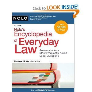 Nolo's Encyclopedia of Everyday Law: Answers to Your Most Frequently Asked Legal Questions [Paperback]