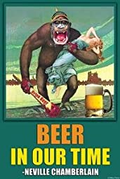 Paper poster printed on 20 x 30 stock. Beer in our time