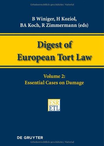 DIGEST EUROPEAN TORT LAW   VOL. 2     DETL (Digest of European Tort Law)