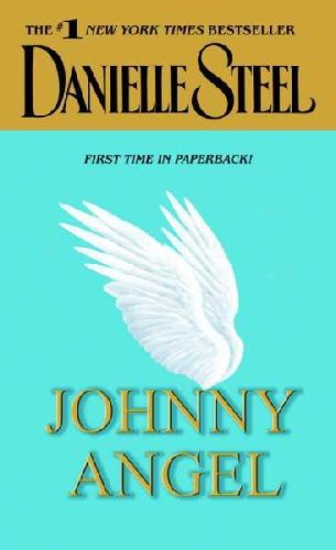 Johnny Angel, by Danielle Steel