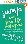 Jump...And Your Life Will Appear: An...