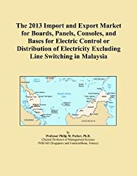 The 2013 Import and Export Market for Boards, Panels, Consoles, and Bases for Electric Control or Distribution of Electricity Excluding Line Switching in Malaysia