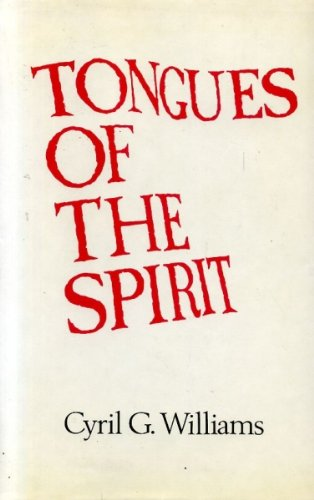 Tongues of the Spirit: Study of Pentecostal Glossolalia and Related Phenomena