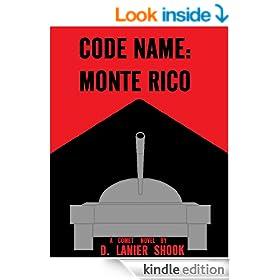 CODE NAME: Monte Rico (COMET Book 3)