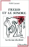 Freud et l'univers sonore : le tic-tac du dsir