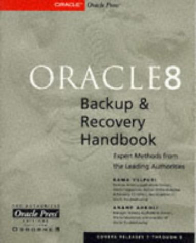 Oracle8 Backup and Recovery Handbook