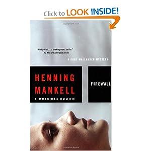 Firewall: A Kurt Wallander Mystery Henning Mankell