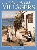 Tales of the Old Villagers (0715310038) by Martin, Brian P.