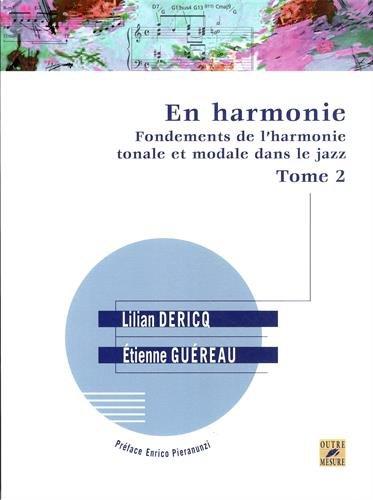 En Harmonie- Fondements de l'harmonie tonale et modale dans le jazz. Tome 2