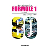 Formule 1 Anthologie : Les annes 1980par Arnaud Briand