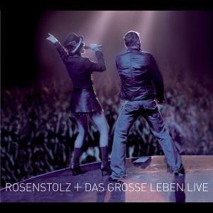 Rosenstolz - Das Grosse Leben-Live - Zortam Music