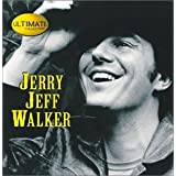 Ultimate Collection ~ Jerry Jeff Walker