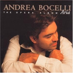 Andrea Bocelli - Aria (The Opera Album) - Zortam Music