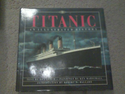 Download Titanic: An Illustrated History