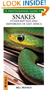 Photographic Guide to Snakes and Reptiles of East Africa (Photoguide) (Photographic Guides)