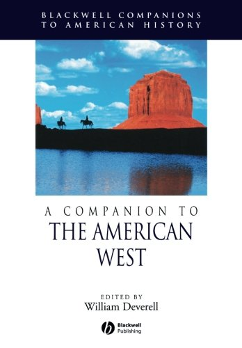 A Companion to the American West (Blackwell Companions to American History)