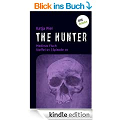 THE HUNTER: Medinas Fluch: Staffel 1 | Episode 1