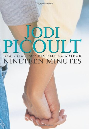 Nineteen Minutes  A Novel, Jodi Picoult
