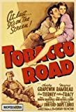 Tobacco Road Movie Poster (11 x 17 Inches – 28cm x 44cm) (1941) Style A -(Charley Grapewin)(Marjorie Rambeau)(Gene Tierney)(William Tracy)(Elizabeth Patterson) Picture