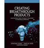 img - for [(Creating Breakthrough Products: Innovation from Product Planning to Program Approval)] [Author: Jonathan Cagan] published on (November, 2001) book / textbook / text book